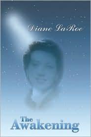 The Awakening Diane LaRoe