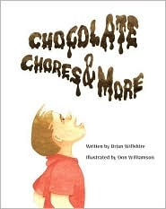 Chocolate Chores & More  by  Brian Willshire