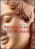 Archaischen Koren Katerina Karakasi