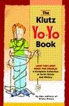 The Klutz Yo-Yo Book/With Yo-Yo John  Cassidy