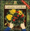 Container Gardens: Simple Steps to Beautiful Potted Plants  by  Rosemary McCreary