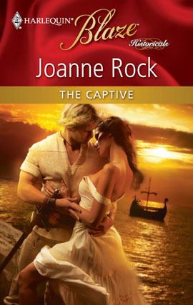 The Captive (Blaze Historicals #6) (Harlequin Blaze #534) Joanne Rock