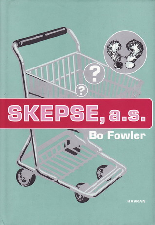 Skepse, a.s.  by  Bo Fowler