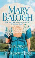 Dark Angel / Lord Carews Bride (Stapleton-Downes, #3-4)  by  Mary Balogh