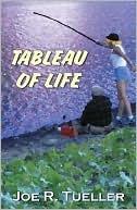 Tableau of Life Joe Tueller