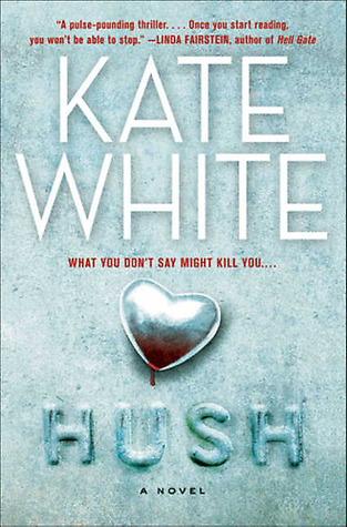 Hush  by  Kate White