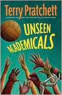 Unseen Academicals (Discworld, #37) Terry Pratchett