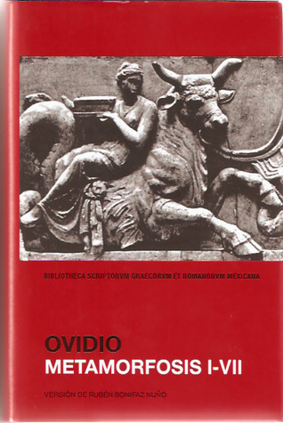 Metamorfosis I - VII  by  Ovid