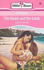 The Hawk and the Lamb (Mills & Boon Romance, #3853) Susan Napier