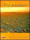 The Kalahari  by  Rose Inserra