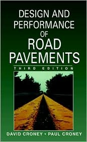 Design And Performance Of Road Pavements Paul Croney