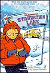 Welcome to Starvation Lake (A Stepping Stone Book(TM)) Gloria Whelan