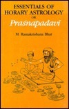 Essentials of Horary Astrology or Prasnapadavi  by  M. Ramakrishna Bhat