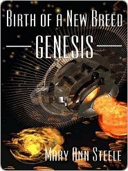 Genesis (Birth of a New Breed, #1) Mary Ann Steele
