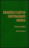 Consultants Reference Guide Charna Klein