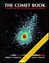 The Comet Book: A Guide for the Return of Halleys Comet  by  Robert D. Chapman