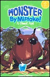 Monster Mistake: A Giant Ant (Monster by Mistake! Level 2) by Paul Kropp