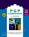 Pgp Companion for Windows: Easy Point-And-Click Encryption for Your Electronic Information, with Disk Peter Kent