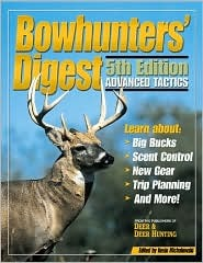Bowhunters Digest  by  Kevin Michalowski