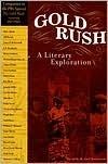 Gold Rush: A Literary Exploration  by  Michael Kowalewski