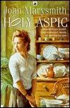 Holy Aspic  by  Joan Marysmith