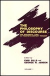 The Philosophy Of Discourse: The Rhetorical Turn In Twentieth Century Thought Chip Sills