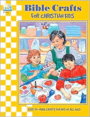 Bible Crafts for Christian Kids  by  Laurie Knowlton