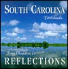 South Carolina Reflections Tom Blagden Jr.