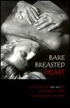 Bare Breasted Heart Bernadette A. Moyer
