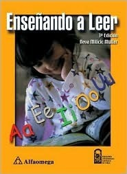 Ensenando A Leer = Teaching Reading  by  Neva MILICIC Muller