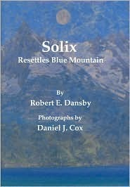 Solix Resettles Blue Mountain Robert E. Dansby
