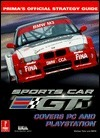 Sports Car GT, Primas Official Strategy Guide  by  David Ladyman