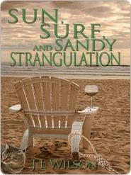 Sun, Surf, and Sandy Strangulation  by  J.L. Wilson