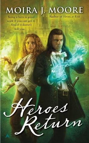 Heroes Return (Hero, #5) Moira J. Moore