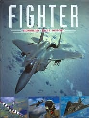 Fighter: Technology, Facts, History  by  Ralf Leinburger