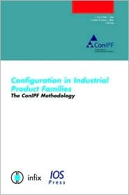 Configuration in Industrial Product Families: The Conipf Methodology L. Hotz