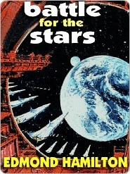 Battle for the Stars Edmond Hamilton