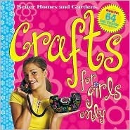 Crafts for Girls Only  by  Susan M. Banker