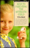 Keys to Parenting the Asthmatic Child  by  Gerald L. Klein