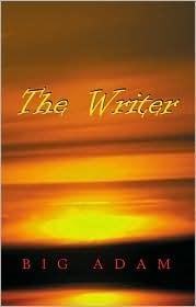 The Writer  by  Big Adam