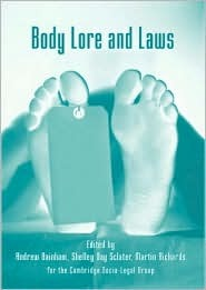 Body Lore and Laws: Essays on Law and the Human Body Ros Byam Shaw