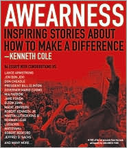 Awearness: Inspiring Stories about How to Make a Difference Kenneth Cole