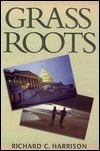 Grass Roots Richard C. Harrison