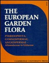 European Garden Flora 6 Volume Hardback Set: A Manual for the Identification of Plants Cultivated in Europe, Both Out-Of-Doors and Under Glass The European Garden Flora Editorial Comm