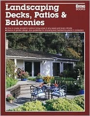 Landscaping Decks, Patios and Balconies Ortho Books