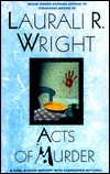 Acts of Murder  by  Laurali Wright