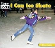 I Can Ice Skate  by  Edana Eckart