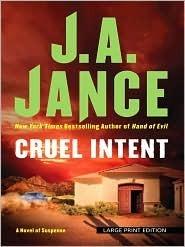 Cruel Intent (Ali Reynolds, #4)  by  J.A. Jance