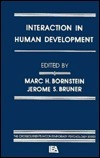 Interaction in Human Development  by  Bornstein