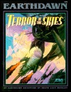Terror in the Skies (Earthdawn 6302)  by  Shane Lacy Hensley